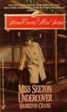 Miss Seeton Undercover (Miss Seeton, #17)