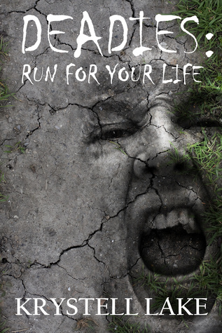 deadies-run-for-your-life