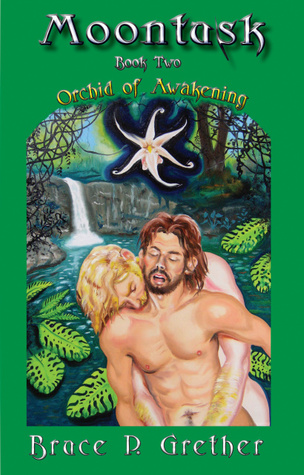 Moontusk: Orchid of Awakening (Moontusk Chronicles, #2)