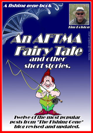 An AFTMA Fairy Tale and other short stories by Tim Rolston