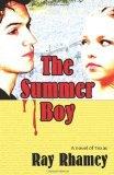 The Summer Boy by Ray Rhamey
