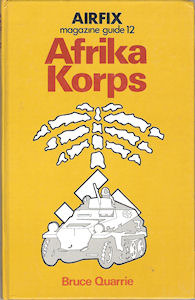 afrika korps airfix magazine guide 12 by bruce quarrie rh goodreads com Airfix German Infantry Airfix 1 72 German Infantry