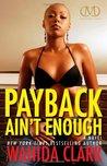 Payback Ain't Enough (Payback #3)