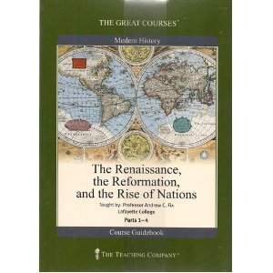 The Renaissance, the Reformation and the Rise of Nations