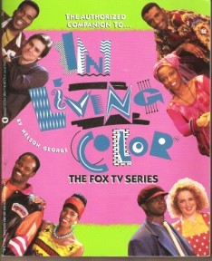 In Living Color: The Authorized Companion to the Fox TV Series by ...