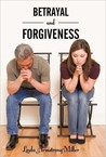 Betrayal and Forgiveness