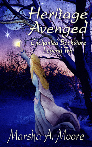Heritage Avenged(Enchanted Bookstore Legend 2)
