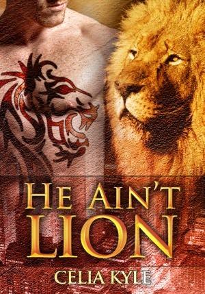 He Ain't Lion (Ridgeville, #1)