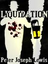 Liquidation by Peter Joseph Lewis