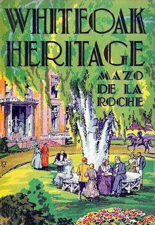 Ebook Whiteoak Heritage by Mazo de la Roche PDF!