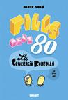 Fills del 80: La generació bombolla