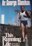 This Running Life by George Sheehan