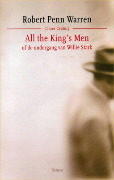 All the King's Men, of De ondergang van Willie Stark