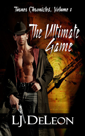 The Ultimate Game (Turner Chronicles #1)...