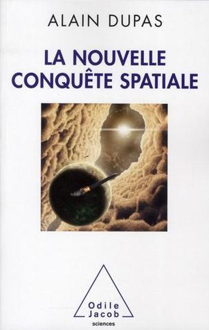 La nouvelle conquête spatiale