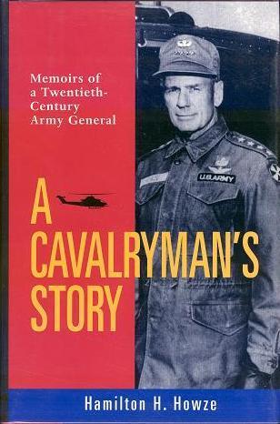 A Cavalryman's Story by Hamilton H. Howze