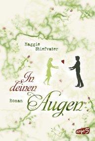 In deinen Augen by Maggie Stiefvater