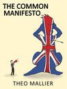 Theo Mallier: The Common Manifesto (Theo Mallier, #3)