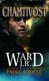Chamtivost by J.R. Ward