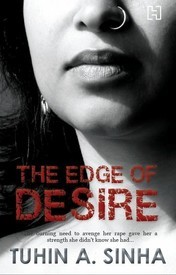 The Edge of Desire by Tuhin A. Sinha