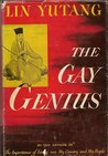 The Gay Genius: The Life and Times of Su Tungpo