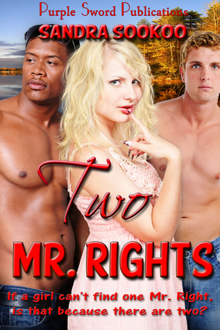 Two Mr. Rights by Sandra Sookoo