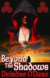 Beyond the Shadows by Deirdre O'Dare