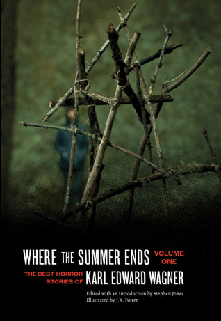 Where the Summer Ends: The Best Horror Stories of ...