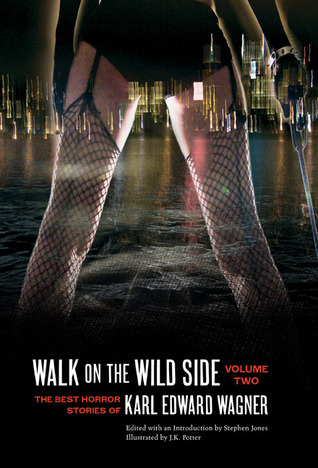 Walk on the Wild Side: The Best Horror Stories of ...