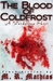 The Blood of Coldfrost (The Wardstone Trilogy, #0.5)