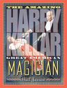 The Amazing Harry Kellar by Gail Jarrow