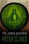 The Junkie Quatrain by Peter Clines