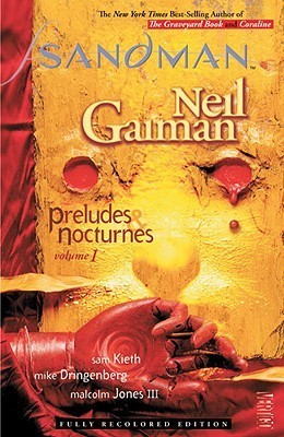 The Sandman, Vol. 01: Preludes & Nocturnes (The Sandman #1)