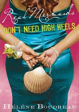 Real Mermaids Dont Need High Heels(Real Mermaids 3)