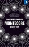 Montecore: En unik tiger