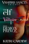 Vampiris Sancti:  Trilogy
