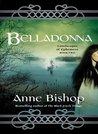 Belladonna by Anne Bishop