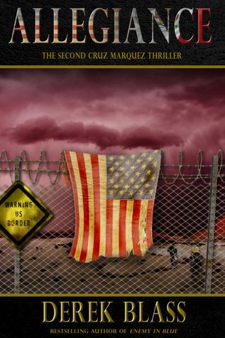Allegiance (The Cruz Marquez Thrillers #...