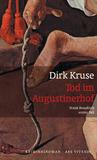 Tod im Augustinerhof by Dirk Kruse
