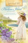 Love Finds You in Mackinac Island, Michigan by Melanie Dobson