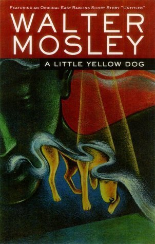 A Little Yellow Dog (Easy Rawlins #5)