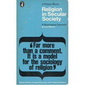 Religion in Secular Society: A Sociological Comment