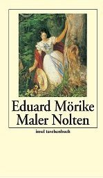 Maler Nolten: eine Novelle In Zwei Teilen