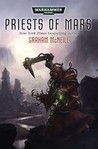 Priests of Mars (Adeptus Mechanicus #1)