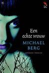 Een echte vrouw by Michael     Berg