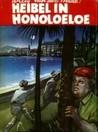 Heibel in Honoloeloe by Willy van der Heide
