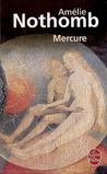 Mercure by Amélie Nothomb