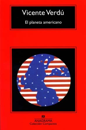 El planeta americano by Vicente Verdú