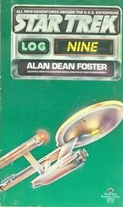 Star Trek Log Nine by Alan Dean Foster