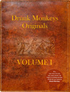 Drunk Monkeys Originals: Volume One